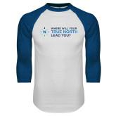 White/Royal Raglan Baseball T Shirt-Where Will Your True North Lead You