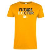 Ladies Gold T Shirt-Future D.O.CTOR