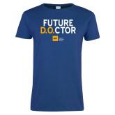 Ladies Royal T Shirt-Future D.O.CTOR