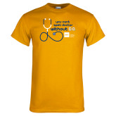Gold T Shirt-You cant spell Doctor without D.O.
