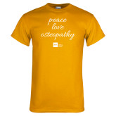 Gold T Shirt-peace love osteopathy
