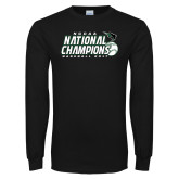 Black Long Sleeve T Shirt-2017 NCCAA National Baseball Champions