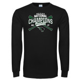 Black Long Sleeve T Shirt-2017 NCCAA National Champions - Baseball Crossed Bats