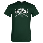 Dark Green T Shirt-2017 NCCAA National Champions - Baseball Crossed Bats