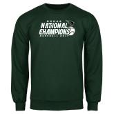 Dark Green Fleece Crew-2017 NCCAA National Baseball Champions