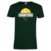 Ladies Dark Green T Shirt-NCCAA Mens Tennis Champions 2017 - Half Ball