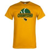 Gold T Shirt-NCCAA Mens Tennis Champions 2017 - Half Ball