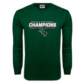 Dark Green Long Sleeve T Shirt-NCCAA National Champions - Womens Indoor Track and Field Bar