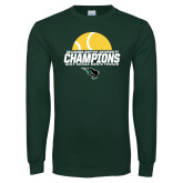 Dark Green Long Sleeve T Shirt-NCCAA Mens Tennis Champions 2017 - Half Ball