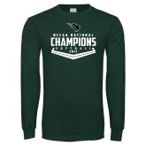 Dark Green Long Sleeve T Shirt-2017 NCCAA National Softball Champions