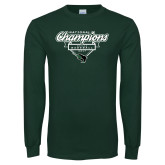 Dark Green Long Sleeve T Shirt-2017 NCCAA National Champions - Baseball Script