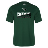 Performance Dark Green Tee-NCCAA National Champions Womens Outdoor Track and Field