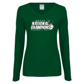 Ladies Dark Green Long Sleeve V Neck T Shirt-2017 NCCAA National Baseball Champions