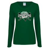 Ladies Dark Green Long Sleeve V Neck T Shirt-2017 NCCAA National Champions - Baseball Crossed Bats