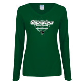 Ladies Dark Green Long Sleeve V Neck T Shirt-2017 NCCAA National Champions - Baseball Script