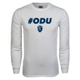 White Long Sleeve T Shirt-ODU Hashtag