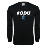 Black Long Sleeve T Shirt-ODU Hashtag