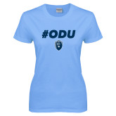 Ladies Sky Blue T Shirt-ODU Hashtag