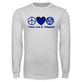 White Long Sleeve T Shirt-Peace Love and Volleyball Design