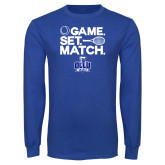 Royal Long Sleeve T Shirt-Game. Set. Match. Tennis Design