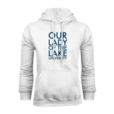White Fleece Hoodie-Our Lady of the Lake Stacked