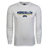 White Long Sleeve T Shirt-#ORUAllIn
