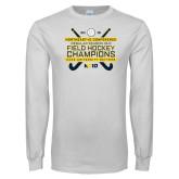 White Long Sleeve T Shirt-2018 NE10 Field Hockey Champions