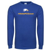 Royal Long Sleeve T Shirt-We Are PCC Eagles
