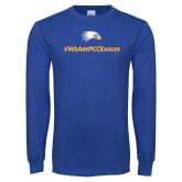 Royal Long Sleeve T Shirt-We Are PCC Eagles