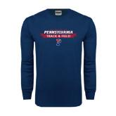 Navy Long Sleeve T Shirt-Pennsylvania Track & Field Banner