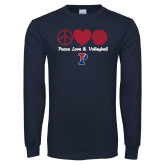 Navy Long Sleeve T Shirt-Peace Love & Volleyball