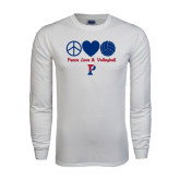 White Long Sleeve T Shirt-Peace Love & Volleyball