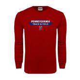Cardinal Long Sleeve T Shirt-Pennsylvania Track & Field Banner