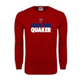 Cardinal Long Sleeve T Shirt-Fear The Quaker