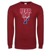 Cardinal Long Sleeve T Shirt-Fear The P