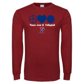 Cardinal Long Sleeve T Shirt-Peace Love & Volleyball