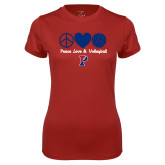 Ladies Syntrel Performance Cardinal Tee-Peace Love & Volleyball