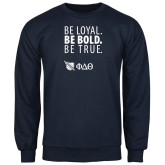 Navy Fleece Crew-Be Loyal Be Bold Be True