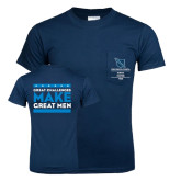 Navy T Shirt w/Pocket-Great Challenges Make Great Men