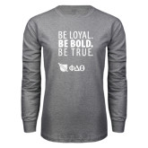 Grey Long Sleeve T Shirt-Be Loyal Be Bold Be True