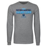 Grey Long Sleeve T Shirt-2018 Mens Basketball Champions Stacked
