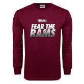 Maroon Long Sleeve T Shirt-Fear The Rams