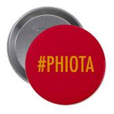 2.25 inch Round Button-Hashtag PHIOTA