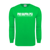 Kelly Green Long Sleeve T Shirt-PHI KAPPA PSI - A Tradition of Service and Excellence