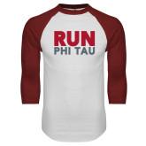 White/Cardinal Raglan Baseball T Shirt-Run Phi Tau