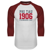 White/Cardinal Raglan Baseball T Shirt-Phi Tau 1906 Founders Day
