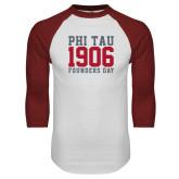 White/Cardinal Raglan Baseball T Shirt-Phi Tau 1906 Founders Day