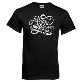 Black T Shirt-All You Need Is Love
