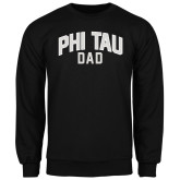 Black Fleece Crew-Phi Tau Dad