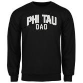 Black Fleece Crew-Phi Tau Dad